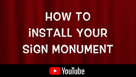YouTube Video - How To Install The Best Sign Monuments